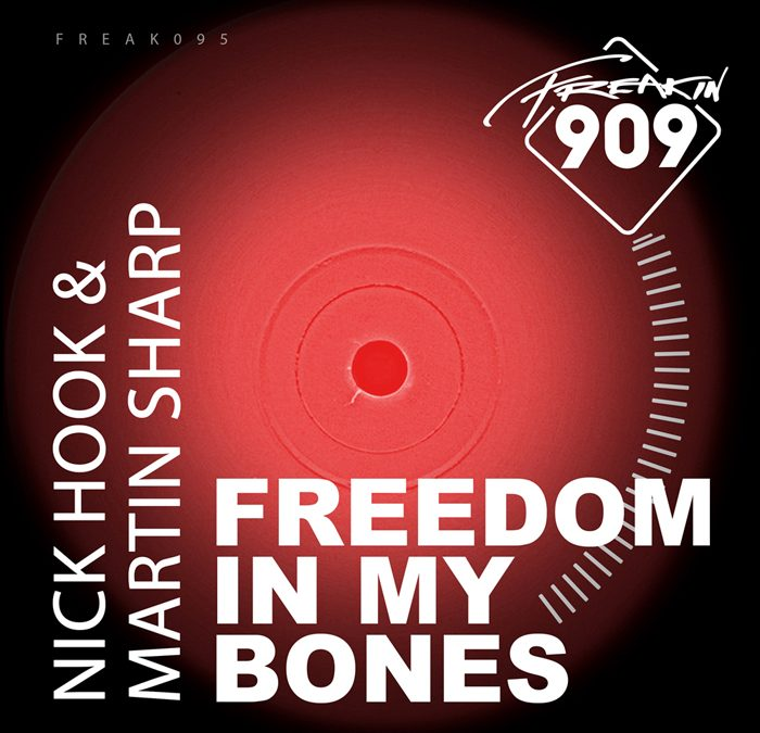 'Freedom In My Bones' by NICK HOOK & MARTIN SHARP on Freakin909