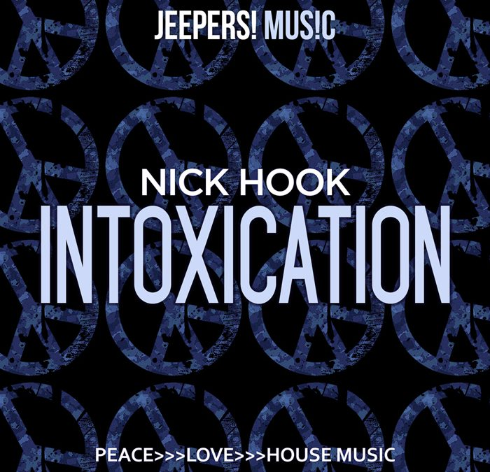 'Intoxication' by NICK HOOK on Jeepers! Music