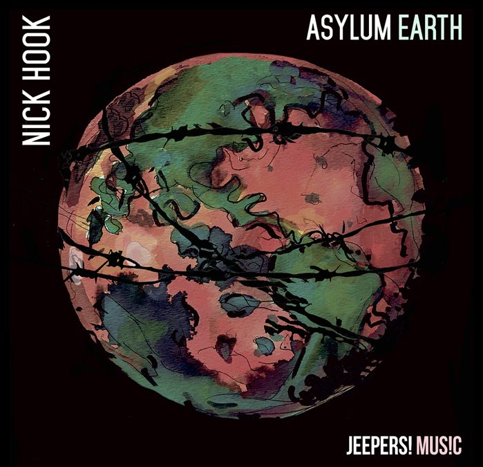 ASYLUM EARTH album by NICK HOOK