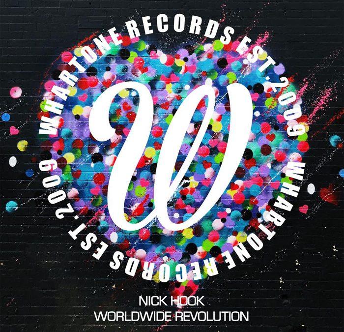 'Worldwide Revolution' by NICK HOOK on Whartone Records