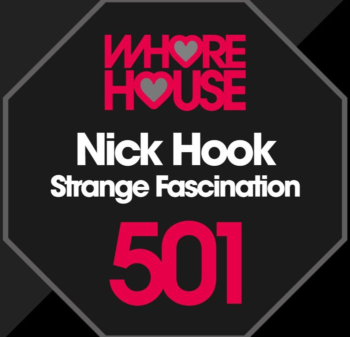 'Strange Fascination' by NICK HOOK on Whore House Records