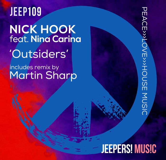 'Outsiders' by NICK HOOK feat. Nina Carina on Jeepers! Music